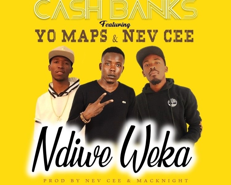 Cash Banks ft Yo Maps & Nev Cee (Prod Nev Cee & Macknight)
