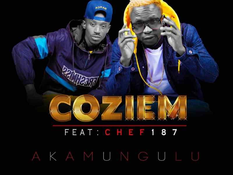 Coziem-ft-Chef-187-Akamungulu-(Prod By Sliq boy-&-Silentt Erazer)