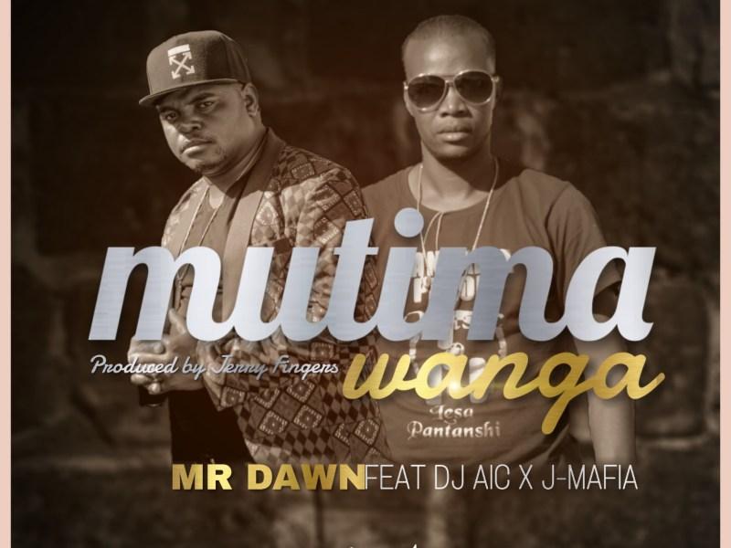 Mr Dawn x Dj AIC x  J Mafia-mutima wanga_Pro By Jerry Fingers)