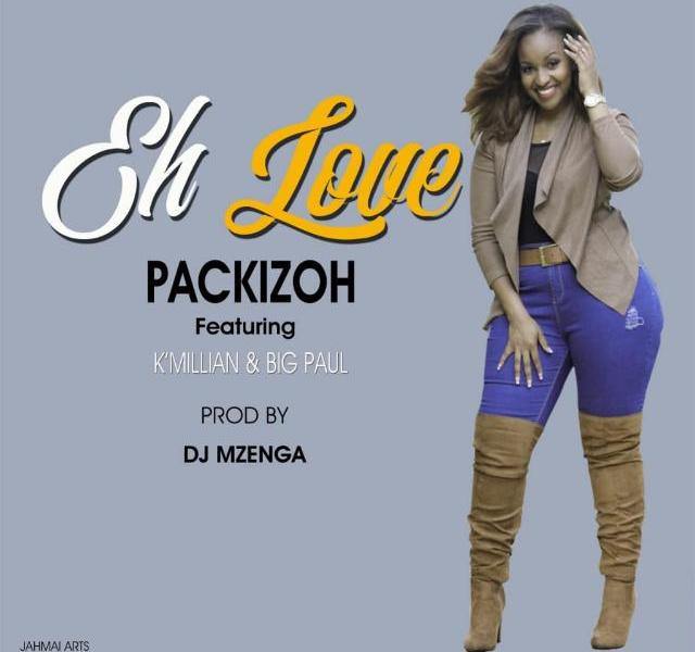 Packizoh-Ehh-Love-Ft.-KMillian-X-Big-Paul-Prod.By King-Nachi-&-Mzenga-Man