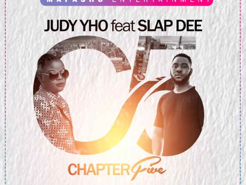 Judy-yo ft SlapD-Chapter 5- (Produced by Demao)