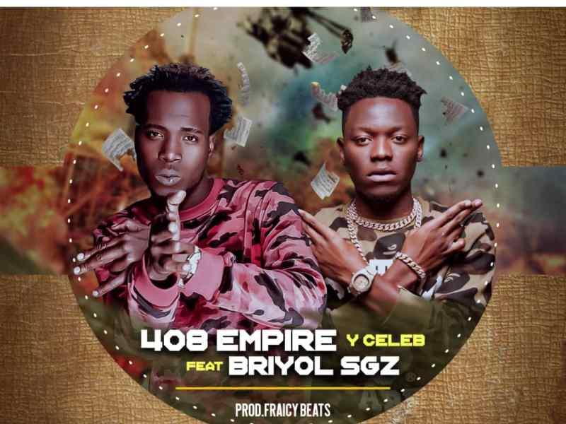 Y Celeb 408 Empire Feat. Briyol SGZ-Armageddon-(Prod By Fraicy Beat)