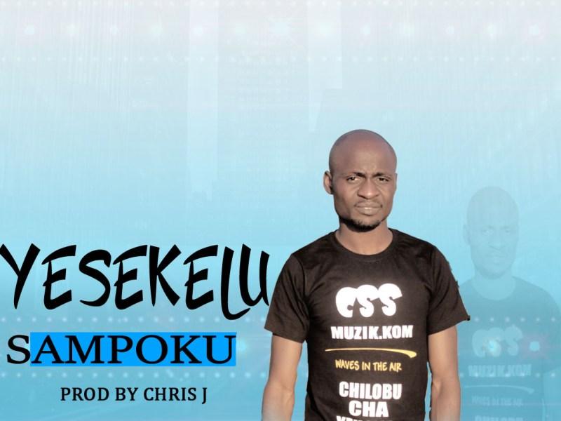 Sampoku-Yesekelu-Prod by Chris J-Audio & Video