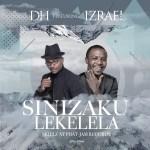 DH ft Izrael - Sinizakulekelela (Prod by Skillz)