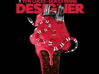 Healthy Chill – Designer (feat. Gucci Mane & YFN Lucci), Healthy Chill, Designer, Gucci Mane, YFN Lucci, mp3, download, mp3 download, cdq, 320kbps, audiomack, dopefile, datafilehost, toxicwap, fakaza, mp3goo