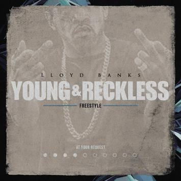 Lloyd Banks - Young & Reckless Freestyle, Lloyd Banks, Young & Reckless Freestyle, mp3, download, mp3 download, cdq, 320kbps, audiomack, dopefile, datafilehost, toxicwap, fakaza
