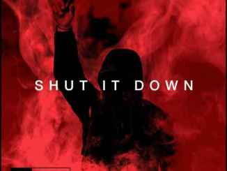 Matroda – Shut It Down, Matroda, Shut It Down, mp3, download, mp3 download, cdq, 320kbps, audiomack, dopefile, datafilehost, toxicwap, fakaza, mp3goo