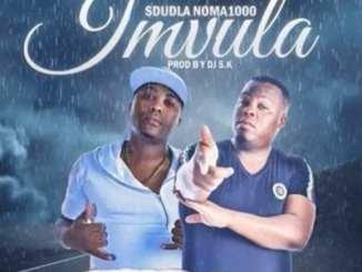 Sdudla Noma1000 – Imvula Ft. DJ SK, Sdudla Noma1000, Imvula, DJ SK, mp3, download, mp3 download, cdq, 320kbps, audiomack, dopefile, datafilehost, toxicwap, fakaza, mp3goo