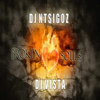 DJ Ntsigoz & DJ Vista – Broken Souls, DJ Ntsigoz, DJ Vista, Broken Souls, mp3, download, mp3 download, cdq, 320kbps, audiomack, dopefile, datafilehost, toxicwap, fakaza, mp3goo