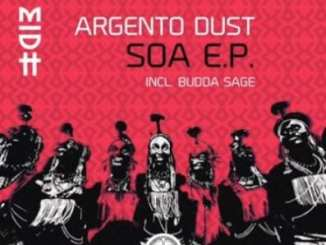 Argento Dust, S.O.A (Start Over Again Main Mix), mp3, download, mp3 download, cdq, 320kbps, audiomack, dopefile, datafilehost, toxicwap, fakaza, mp3goo
