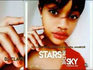 Dj Claves – Stars In The Sky Ft. Dj Speaker & Melinda, Mambojie, Dj Claves, Stars In The Sky,Dj Speaker, Melinda, Mambojie, mp3, download, mp3 download, cdq, 320kbps, audiomack, dopefile, datafilehost, toxicwap, fakaza, mp3goo