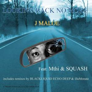 EP: J Maloe – Looking Back No More