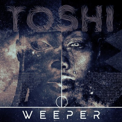 Toshi – Weeper Remix