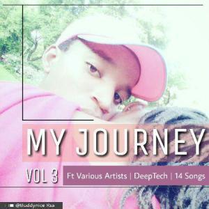 Buddynice, My Journey Volume 3, download ,zip, zippyshare, fakaza, EP, datafilehost, album, Deep House, Deep House Music, House Music, Afro House 2018, Afro House Mix, Afro House Music