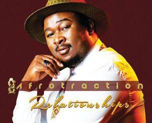 Afrotraction, Relationships, download ,zip, zippyshare, fakaza, EP, datafilehost, album,