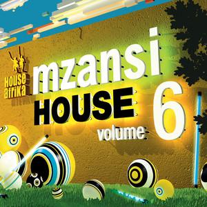 Various Artists, House Afrika Presents Mzansi House Vol. 6, House Afrika, Mzansi House, download ,zip, zippyshare, fakaza, EP, datafilehost, album, Afro House 2018, Afro House Mix, Afro House Music, Deep House Mix, Deep House, Deep House Music, House Music