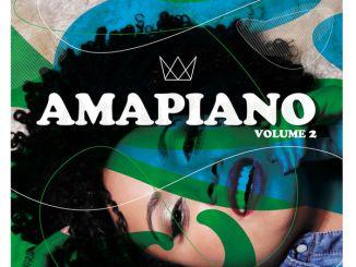 Various Artists, AmaPiano Volume 2, AmaPiano, download ,zip, zippyshare, fakaza, EP, datafilehost, album, Afro House 2018, Afro House Mix, Afro House Music, Deep House Mix, Deep House, Deep House Music, House Music