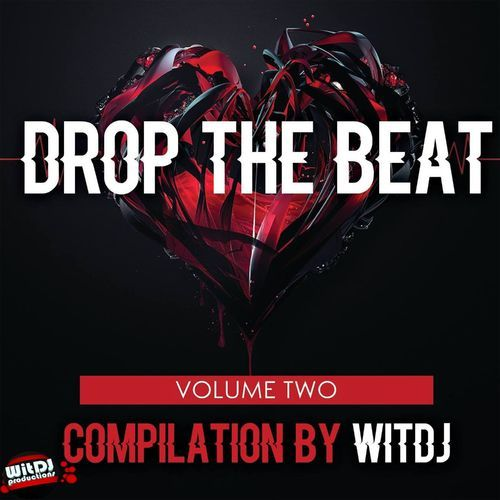 Various Artistes, Drop The Beat Vol. 2 By WitDJ, Drop The Beat, WitDJ, download ,zip, zippyshare, fakaza, EP, datafilehost, album, Afro House 2018, Afro House Mix, Afro House Music