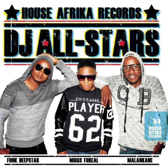Various Artists, House Afrika DJ All-Stars, Vol_ 1, House Afrika, DJ All-Stars, download ,zip, zippyshare, fakaza, EP, datafilehost, album, Afro House 2018, Afro House Mix, Afro House Music, Deep House Mix, Deep House, Deep House Music, House Music