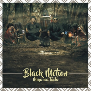 Black Motion, Moya Wa Taola, Cover Artwork, Tracklist, download ,zip, zippyshare, fakaza, EP, datafilehost, album, Afro House 2018, Afro House Mix, Afro House Music, House Music, Kwaito Songs, Kwaito, Kwaito Music
