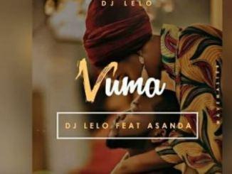 DJ Lelo, Vuma, Asanda, mp3, download, datafilehost, fakaza, Afro House 2018, Afro House Mix, Afro House Music, House Music
