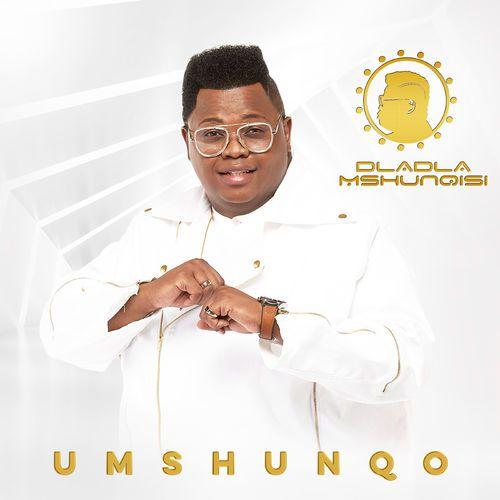 ALBUM: Dladla Mshunqisi - Umshunqo (Cover Artwork & Tracklist)