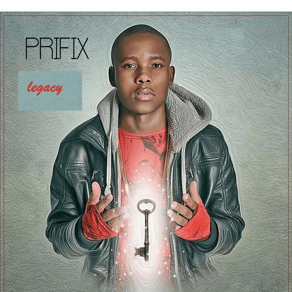 Prifix, Legacy, download ,zip, zippyshare, fakaza, EP, datafilehost, album, Venda Music, Hiphop, Venda, Venda Rap, Venda Hiphop, Rap, Local Rap, Rap Music, Local Hiphop