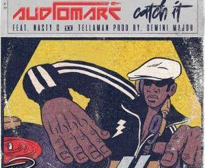 Audiomarc, Catch It ,Nasty C , Tellaman, mp3, download, datafilehost, fakaza, Hiphop, Hip hop music, Hip Hop Songs, Hip Hop Mix, Hip Hop, Rap, Rap Music