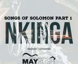 Nkinga, Songs Of Solomon Part 1, download ,zip, zippyshare, fakaza, EP, datafilehost, album, Afro House, Afro House 2018, Afro House Mix, Afro House Music, Afro Tech, House Music