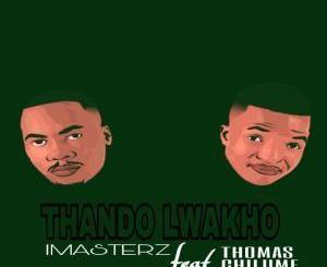 Imasterz, Thando Lwakho, Thomas Chilume, mp3, download, datafilehost, fakaza, Afro House, Afro House 2019, Afro House Mix, Afro House Music, Afro Tech, House Music