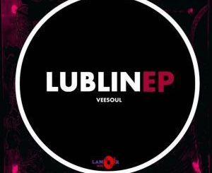Vee-Soul, Lublin, download ,zip, zippyshare, fakaza, EP, datafilehost, album, Deep House Mix, Deep House, Deep House Music, Deep Tech, Afro Deep Tech, House Music