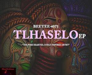 Beetee 4071, Tlhaselo, download ,zip, zippyshare, fakaza, EP, datafilehost, album, Afro House, Afro House 2019, Afro House Mix, Afro House Music, Afro Tech, House Music