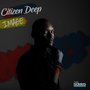Citizen Deep, Image, download ,zip, zippyshare, fakaza, EP, datafilehost, album, Afro House, Afro House 2019, Afro House Mix, Afro House Music, Afro Tech, House Music