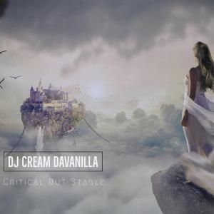 DJ Cream DaVanilla, Critical But Stable (Extended Mix), mp3, download, datafilehost, fakaza, Afro House, Afro House 2019, Afro House Mix, Afro House Music, Afro Tech, House Music