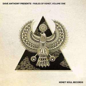 Dave Anthony, Fables of Kemet, Vol. 1 (Continuous Mix), download ,zip, zippyshare, fakaza, EP, datafilehost, album, Afro House, Afro House 2019, Afro House Mix, Afro House Music, Afro Tech, House Music