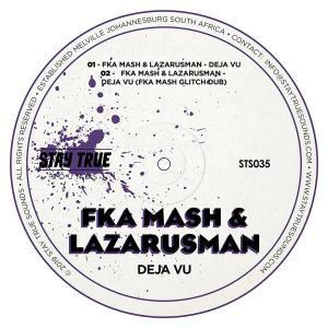 Fka Mash, Lazarusman, De Javu (Fka Mash Glitch Dub), mp3, download, datafilehost, fakaza, Afro House, Afro House 2019, Afro House Mix, Afro House Music, Afro Tech, House Music