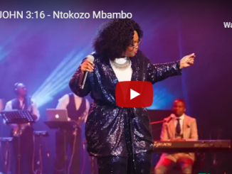 Ntokozo Mbambo, John 3:16, mp3, download, datafilehost, fakaza, Gospel Songs, Gospel, Gospel Music, Christian Music, Christian Songs