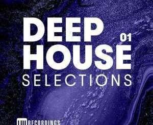 VA, Deep House Selections, Vol. 01, download ,zip, zippyshare, fakaza, EP, datafilehost, album, mp3, download, datafilehost, fakaza, Deep House Mix, Deep House, Deep House Music, Deep Tech, Afro Deep Tech, House Music