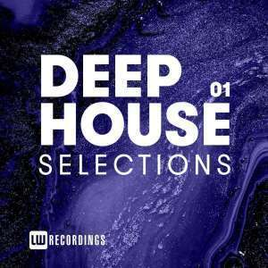VA, Deep House Selections, Vol. 01, download ,zip, zippyshare, fakaza, EP, datafilehost, album, mp3, download, datafilehost, fakaza, Deep House Mix, Deep House, Deep House Music, Deep Tech, Afro Deep Tech, House Music