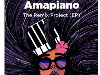 Various Artists, Amapiano the Remix Project, download ,zip, zippyshare, fakaza, EP, datafilehost, album, Afro House, Afro House 2019, Afro House Mix, Afro House Music, Afro Tech, House Music, Amapiano, Amapiano Songs, Amapiano Music