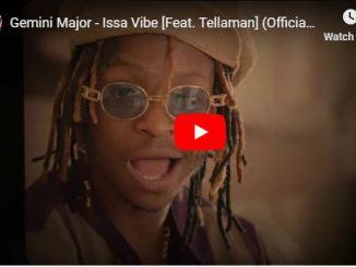 Gemini Major, Issa Vibe, Tellaman, Video, mp3, download, datafilehost, fakaza, Hiphop, Hip hop music, Hip Hop Songs, Hip Hop Mix, Hip Hop, Rap, Rap Music