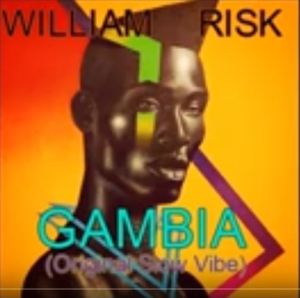 William Risk, Gambia, Original Slow Vibe, mp3, download, datafilehost, fakaza, Afro House, Afro House 2019, Afro House Mix, Afro House Music, Afro Tech, House Music