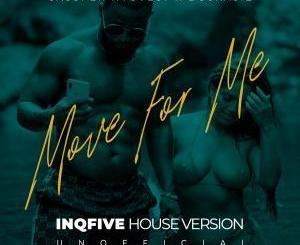 Cassper Nyovest, Boskasie, Move for Me, InQfive House Version, mp3, download, datafilehost, fakaza, Hiphop, Hip hop music, Hip Hop Songs, Hip Hop Mix, Hip Hop, Rap, Rap Music
