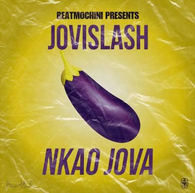 BeatMochini Presents Jovislash %E2%80%93 Nkao Jova zamusic - BeatMochini Presents Jovislash – Nkao Jova