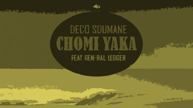 Deco Sdumane Chomi Yaka ft. General Ledger mp3 downlaod zamusic 678x381 - Deco Sdumane ft. General Ledger – Chomi Yaka