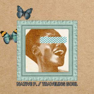Native P. %E2%80%93 Traveling Soul zamusic - Native P. – Traveling Soul