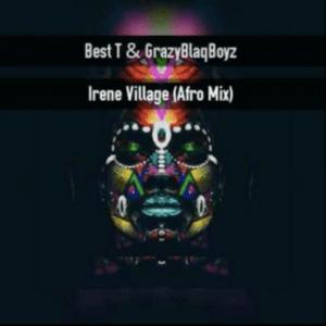 Crazy Blaq Boyz Best T Irene Village Afro zamusic 300x300 - Crazy Blaq Boyz Ft. Best T – Irene Village [Afro]