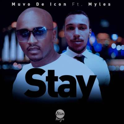 Muvo De Icon %E2%80%93 Stay Ft. Myles zamusic - Muvo De Icon – Stay Ft. Myles
