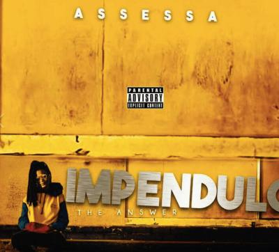 SCreen Shot 2019 08 22 at 5.53.25 PM zamusic - ALBUM: Assessa – Impendulo