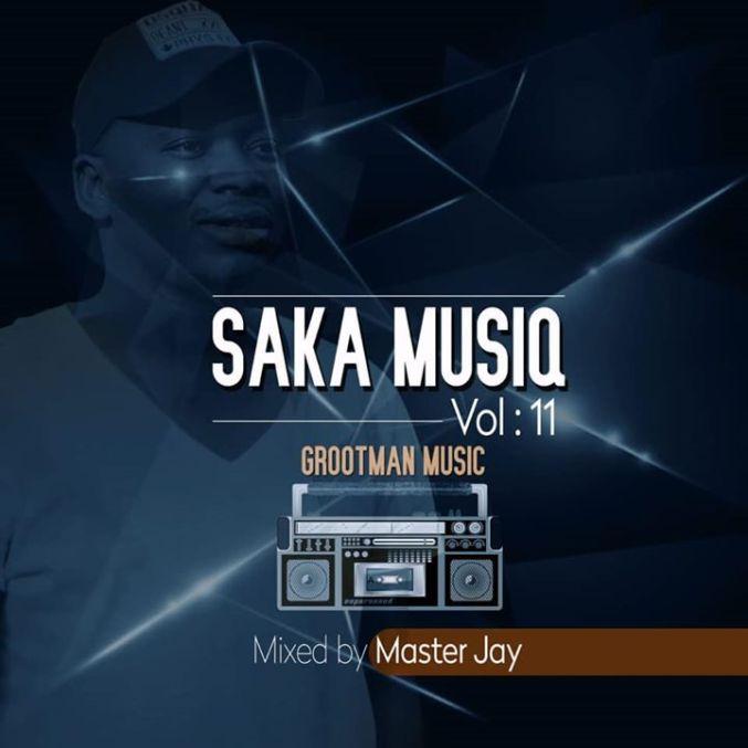 SaKa musiQ Vol 11  Mixed By Master Jay zamusic - Master Jay – SaKa musiQ Vol 11 Mix